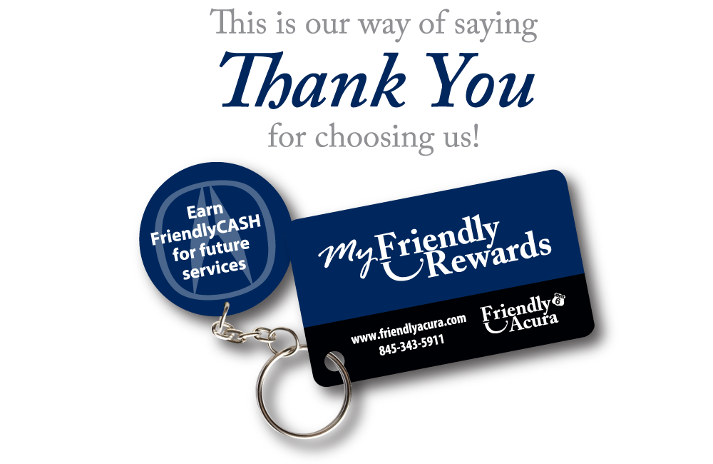 Friendly Acura | My Friendly Rewards