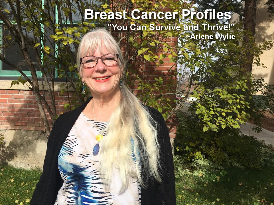 Breast Cancer Profiles - Arlene Wylie Bozeman, MT